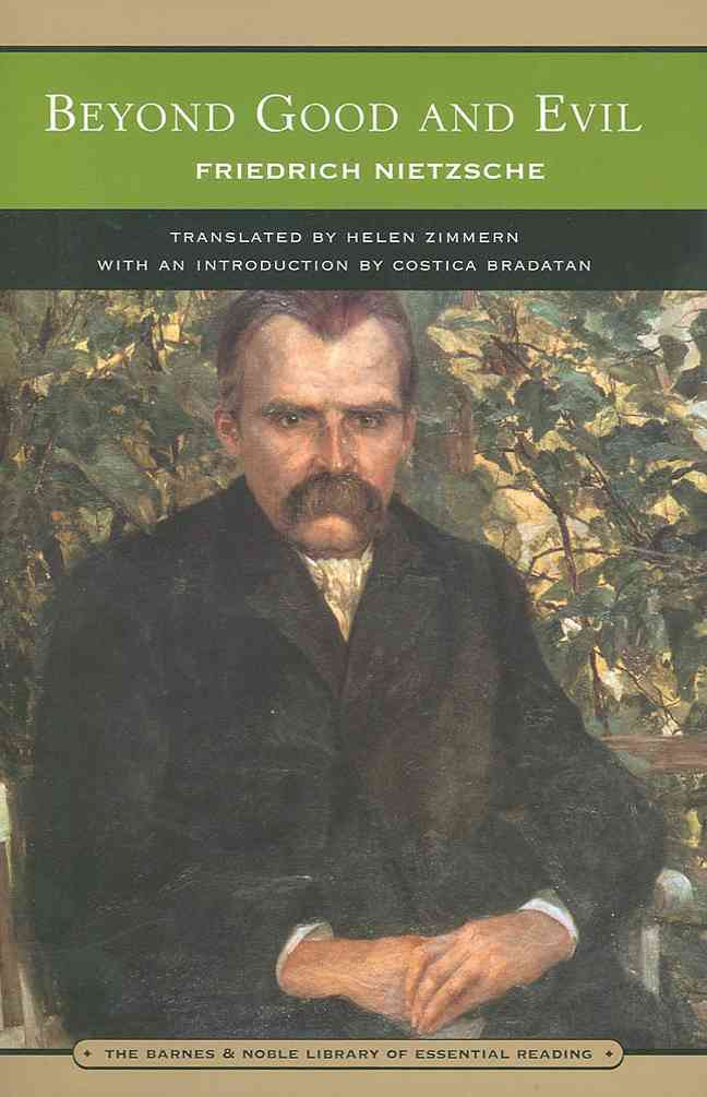 Beyond Good and Evil By Nietzsche, Friedrich Wilhelm/ Bradatan, Costica (INT)/ Zimmern, Helen (TRN)/ Levy, Oscar (EDT)