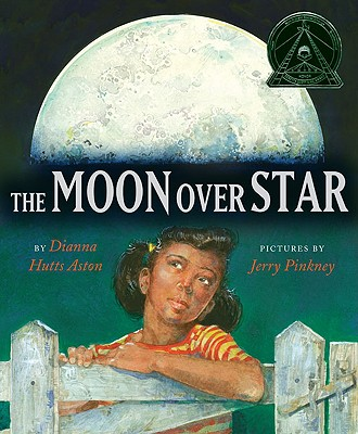 The Moon Over Star By Aston, Dianna Hutts/ Pinkney, Jerry (ILT)