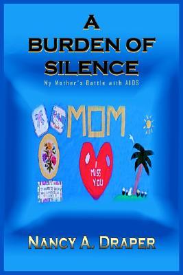 A Burden Of Silence By Draper, Nancy A.
